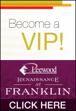 Become a VIP! Leewood Renaissance at Franklin